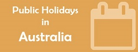 PUBLIC HOLIDYS IN Australia1